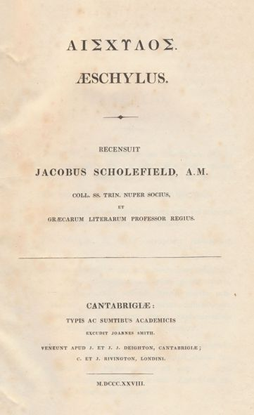 The Works of Aeschylus, Printed in 1830